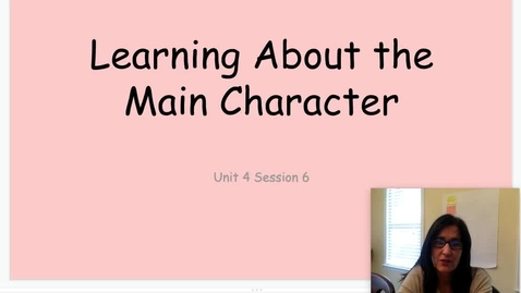 Thumbnail for entry Learning About the Main Character