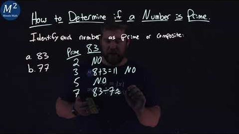 Thumbnail for entry How to Determine if a Number is Prime | Prime or Composite? 83 and 77 | Minute Math