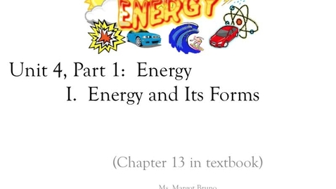 """Thumbnail for entry Unit 4, Part 1 Energy video 1 """"Types of Energy"""""""