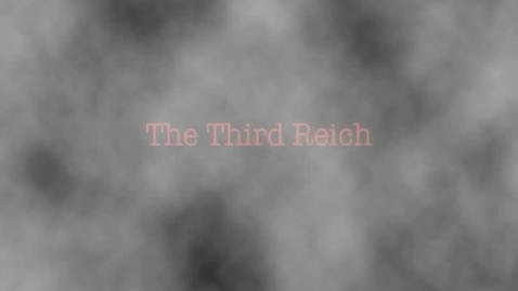 Thumbnail for entry The Third Reich