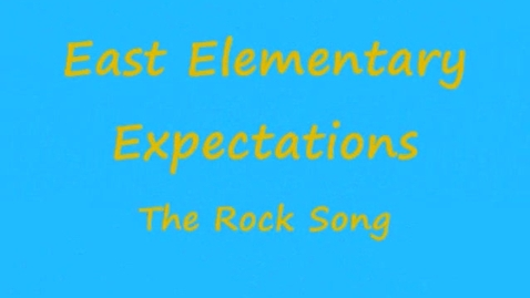 Thumbnail for entry East Elementary Expectations - The Rock Song Karaoke
