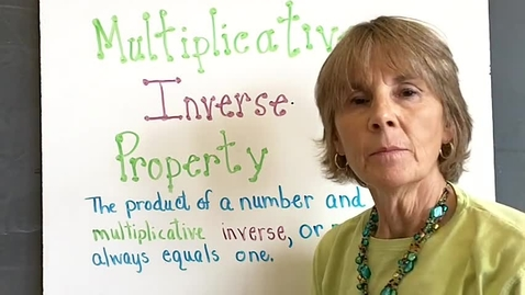 Thumbnail for entry Multiplicative Inverse Property of Multiplication