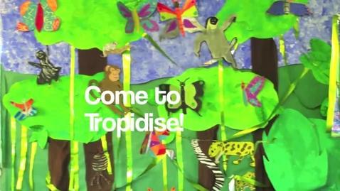 Thumbnail for entry Tropidise