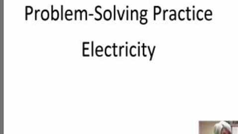 Thumbnail for entry Electric Power Practice Problems