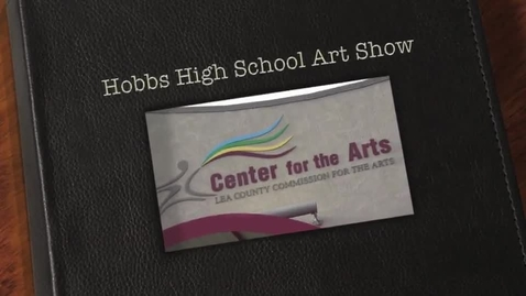 Thumbnail for entry Hobbs High School Art Show 2013