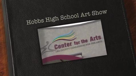 Thumbnail for entry Hobbs High School Art Show 2013