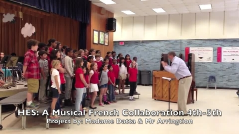 Thumbnail for entry HES: 4th-5th Grade Musical Collaboration (French) Between Madame Datta and Mr Arrington