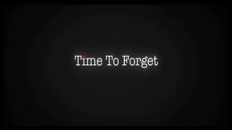 Thumbnail for entry A Time to Forget