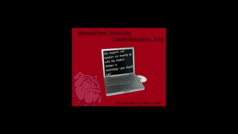 Thumbnail for entry Benedictine University at Springfield Communication Arts