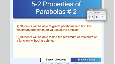 Thumbnail for entry 5-2 Properties of Parabolas # 2