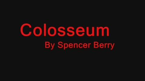 Thumbnail for entry Colosseum by Spencer Berry