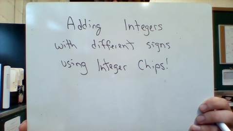 Thumbnail for entry Unit 1 - Adding integers with chips