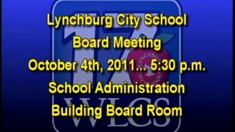 Thumbnail for entry 10-04-11 LCS Board Meeting