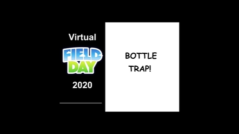 Thumbnail for entry Bottle Trap