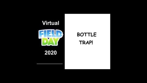 Thumbnail for entry Bottle Trap
