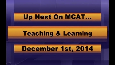 Thumbnail for entry MCPS Teaching & Learning Dec 1 2014