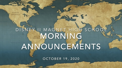 Thumbnail for entry Disney II Magnet High School: Morning Announcements-10.19.2020