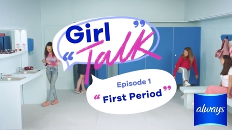 Thumbnail for entry First Period - Girl Talk Episode 1