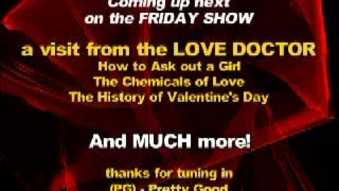 Thumbnail for entry Friday Show:  Valentine's Day Part I