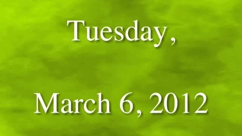 Thumbnail for entry Tuesday, March 6, 2012