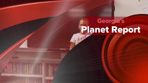 Thumbnail for entry Georgia's Planet Report