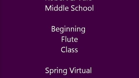 Thumbnail for entry 7th period Beg. Flute Double Reed Class