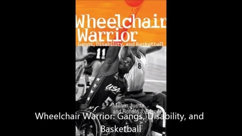 Thumbnail for entry Wheelchair Warrior BY: Melvin Juette