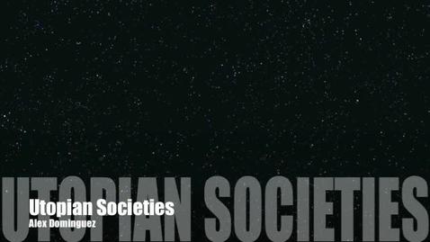 "Thumbnail for entry Utopian Societies in ""Anthem"""