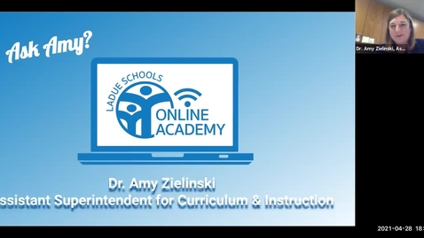 Thumbnail for entry Ask Amy - Ladue Online Academy