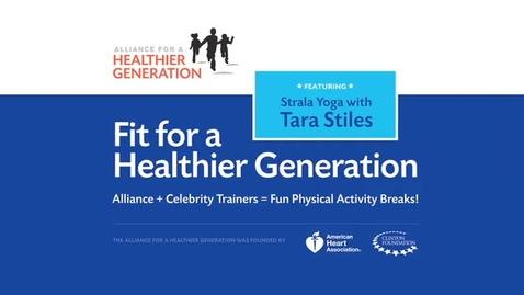 Thumbnail for entry Fit for a Healthier Generation: Tara Stiles Fitness Break Nine
