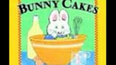 Thumbnail for entry Bunny Cakes