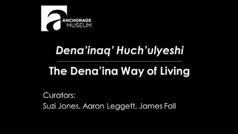 Thumbnail for entry OWL Videoconference: Dena'inaq' Huch'ulyeshi: The Dena'ina Way of Living, January 28, 2014