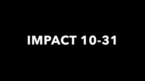 Thumbnail for entry IMPACT 10-31