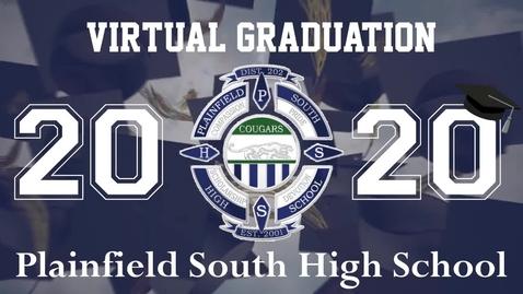 Thumbnail for entry Plainfield South High School Virtual Graduation, July 2020