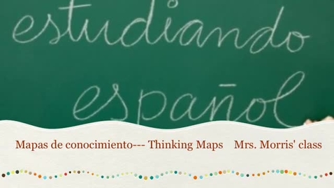 Thumbnail for entry Thinking Maps- Morris Dual Language Class