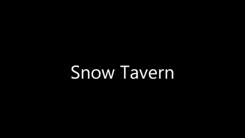 Thumbnail for entry Snow Tavern