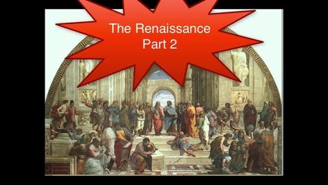 Thumbnail for entry The Renaissance, Part 2