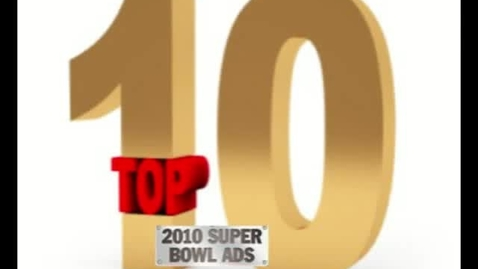 Thumbnail for entry Top Ten Superbowl Commercials 2010