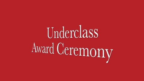 Thumbnail for entry Underclass Awards Ceremony