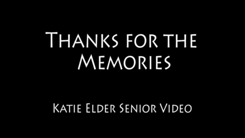 Thumbnail for entry Katie's WSCN Senior Video - Class of 2018