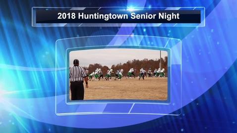 Thumbnail for entry 2018 Huntingtown Senior Night