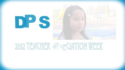 Thumbnail for entry 2012 Teacher Appreciation Week