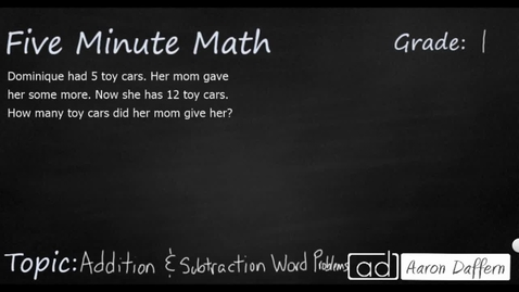 Thumbnail for entry 1st Grade Math Addition and Subtraction Word Problems