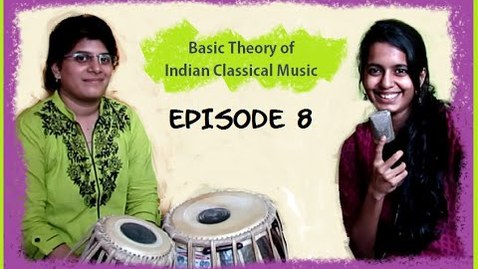 Thumbnail for entry Ep8: Concept of Rhythm (taal and laya) in Hindustani Classical Music