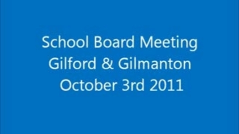 Thumbnail for entry October 2011 School Board Meeting