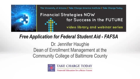 Thumbnail for entry Free Application for Federal Student Aid - FAFSA