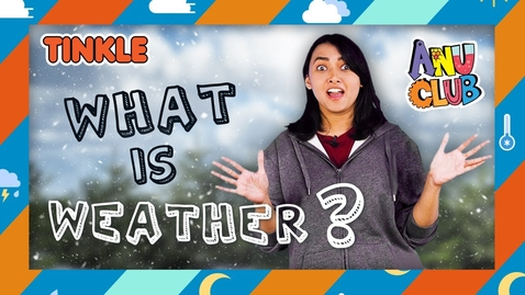 Thumbnail for entry What Is Weather? For Kids - Weather Explained - Science For Kids - Things To Know About Weather #REPOST