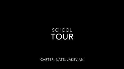 Thumbnail for entry School Tour Carter Klatt