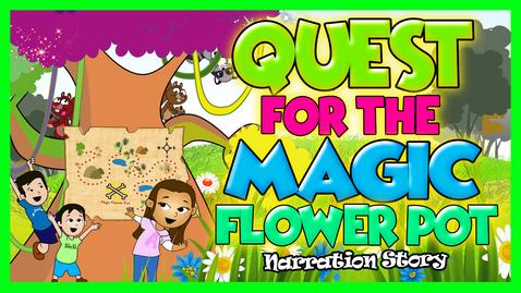 Thumbnail for entry Quest For Magic Flower Pot | Reading aloud | Master Plaster Stories
