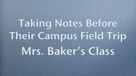 Thumbnail for entry Baker's Class Notetaking